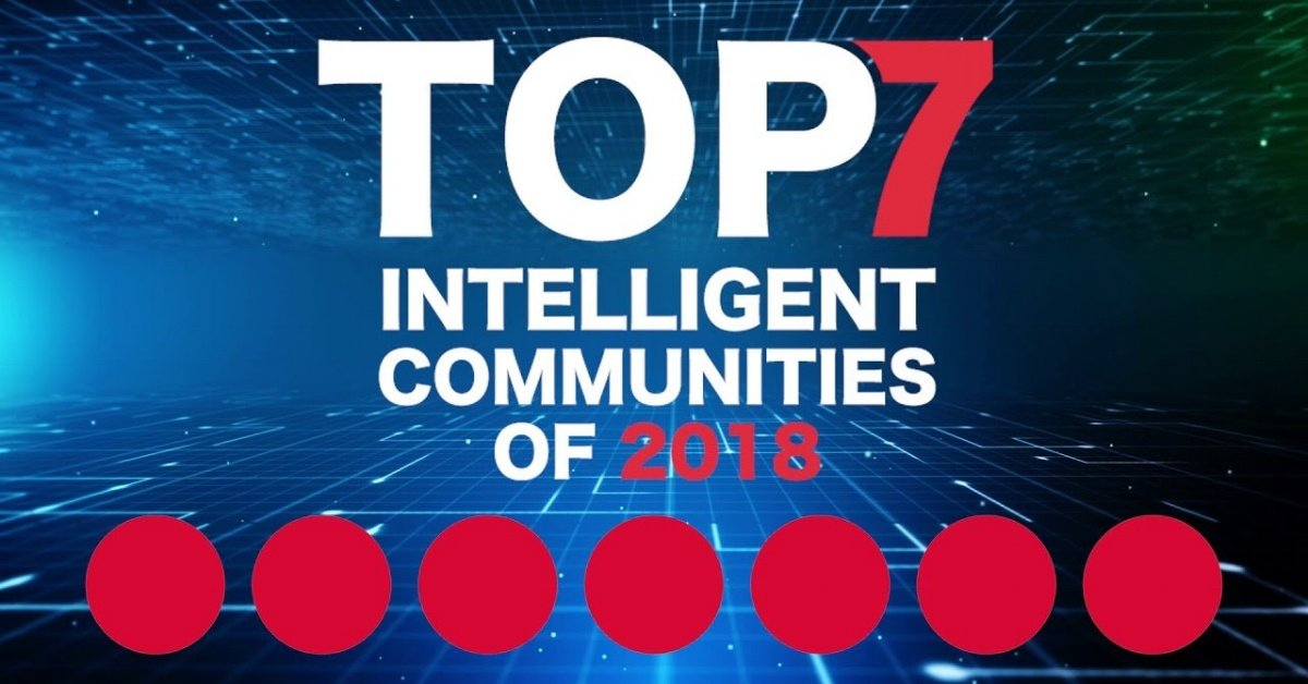 Announced: The Top7 Intelligent Communities of the Year 2018